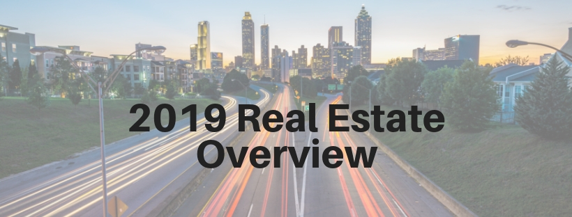 2019 Real Estate Overview
